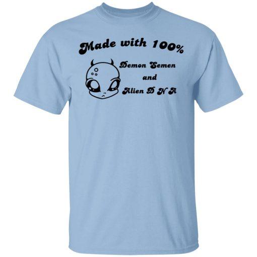 Alien Made With 100% Demon Semen And Alien DNA T-Shirts, Hoodies, Long Sleeve