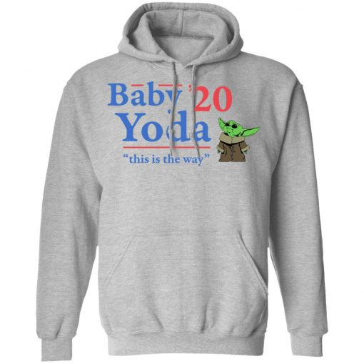 Baby Yoda 2020 This Is The Way T-Shirts, Hoodies, Long Sleeve