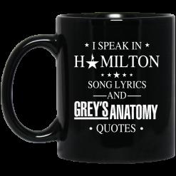 I Speak In Hamilton Song Lyrics And Grey's Anatomy Quotes Mug