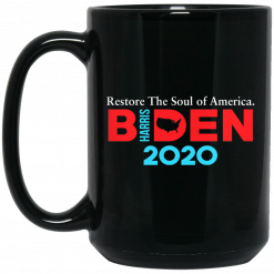 Biden Harris 2020 Restore The Soul Of America Mug