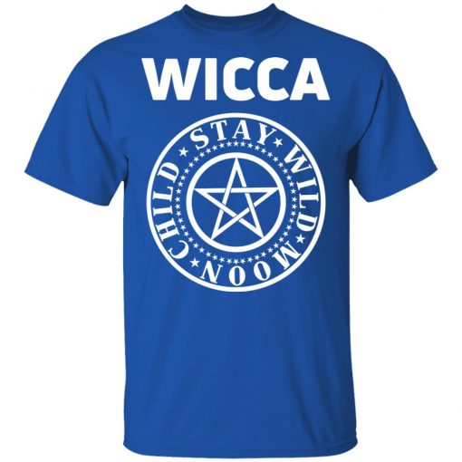 Wicca Child Stay Wild Moon T-Shirts, Hoodies, Long Sleeve