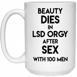 Beauty Dies In Lsd Orgy After Sex With 100 Men Mug