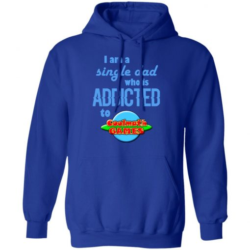 I Am Single Dad Who Is Addicted To Coolmath Games T-Shirts, Hoodies, Long Sleeve