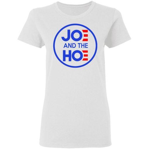 Jo And The Ho Joe And The Hoe T-Shirts, Hoodies, Long Sleeve