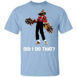 Deep Rock Galactic Did I Do That T-Shirts, Hoodies, Long Sleeve