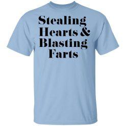 Stealing Hearts & Blasting Farts T-Shirts, Hoodies, Long Sleeve