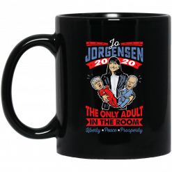 Jo Jorgensen 2020 The Only Adult In The Room Mug
