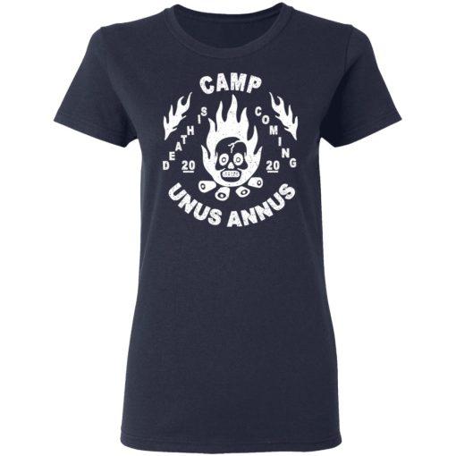 Camp Unus Annus 2020 Death Is Coming T-Shirts, Hoodies, Long Sleeve