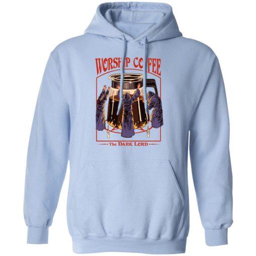 Worship Coffee The Dark Lord T-Shirts, Hoodies, Long Sleeve