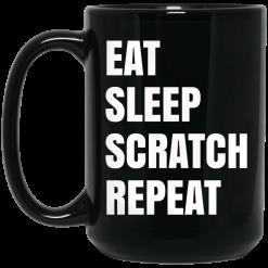 Eat Sleep Scratch Repeat Black Mug