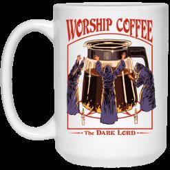 Worship Coffee The Dark Lord White Mug