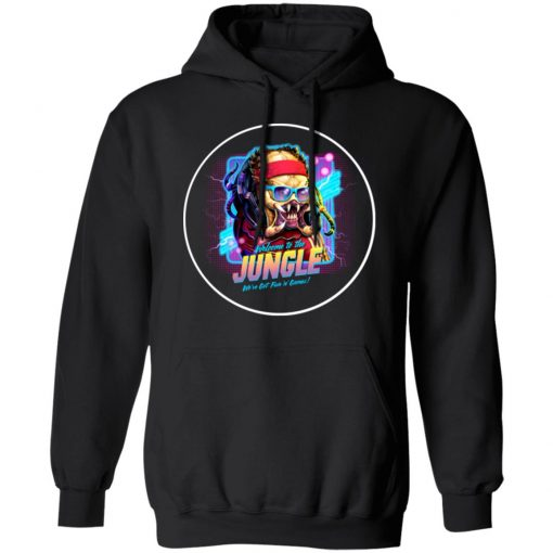 Welcome To The Jungle We've Got Fun'n' Games T-Shirts, Hoodies, Long Sleeve