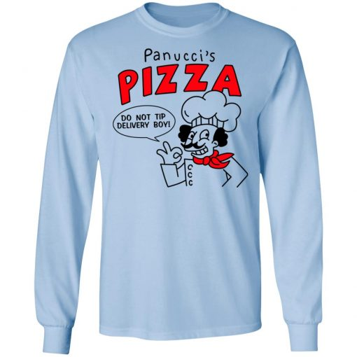 Panucci's Pizza Do Not Tip Delivery Boy T-Shirts, Hoodies, Long Sleeve