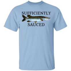 Sufficiently Sauced T-Shirt