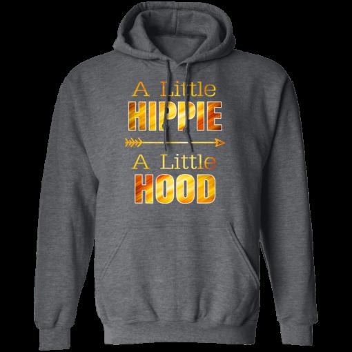A Little Hippie A Little Hood T-Shirts, Hoodies