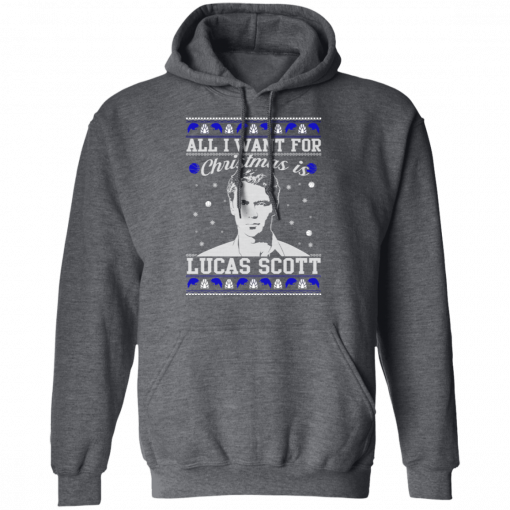 All I Want For Christmas Is Lucas Scott T-Shirts, Hoodies