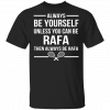 Always Be Yourself Unless You Can Be Batstitch Then Always Be Batstitch T-Shirts, Hoodies.