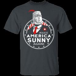Make America Sunny Again T-Shirts, Hoodies