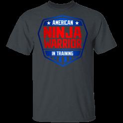 American Ninja Warrior in Training T-Shirts, Hoodies
