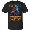 5 Things You Should Know About My Daddy T-Shirts, Hoodies