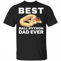 Best Ball Python Dad Beard Mustache Pet Snake T-Shirts, Hoodies