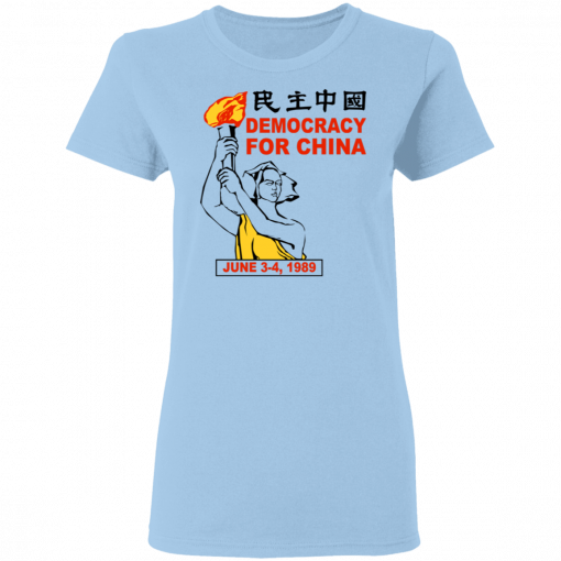 Democracy For China June 3-4 1989 T-Shirts, Hoodies