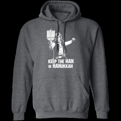 Keep The Han In Hanukkah T-Shirts, Hoodies