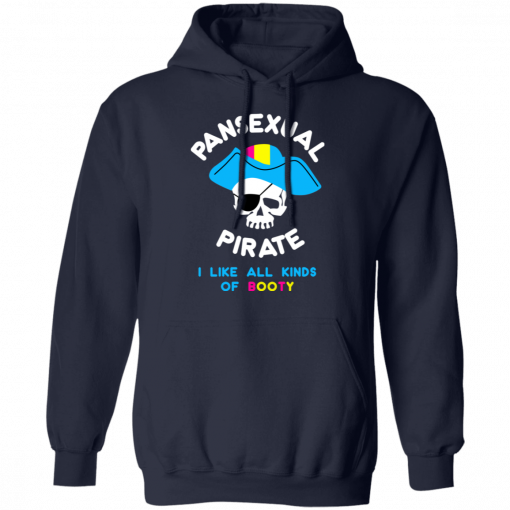 Pansexual Pirate I Like All Kinds Of Booty T-Shirts, Hoodies