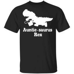 Auntie Saurus Rex Dinosaur T-Shirts, Hoodies