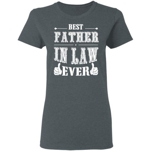 Best Father In Law Ever T-Shirts, Hoodies