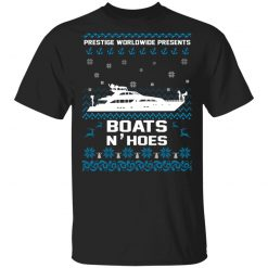 Prestige Worldwide Presents Boats & Hoes T-Shirts, Hoodies