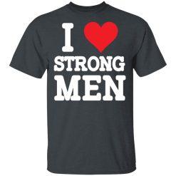 Robert Oberst I Love Strongmen T-Shirts, Hoodies