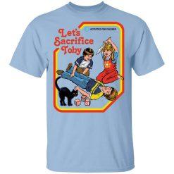 Let's Sacrifice Toby Steven Rhodes T-Shirt