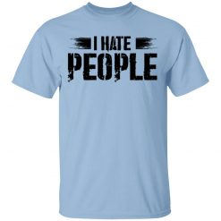 I Hate People Social Distancing T-Shirts, Hoodies, Long Sleeve