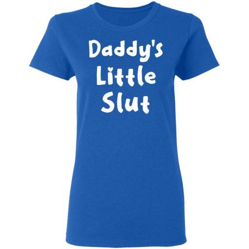 Daddy's Little Slut T-Shirts, Hoodies, Long Sleeve