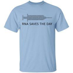 RNA Saves The Day T-Shirts, Hoodies, Long Sleeve