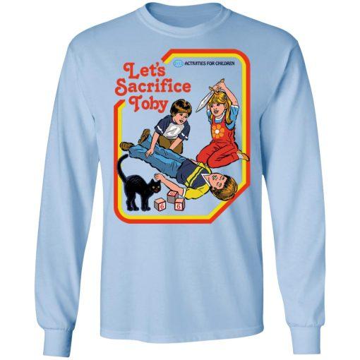 Let's Sacrifice Toby Steven Rhodes T-Shirts, Hoodies, Long Sleeve