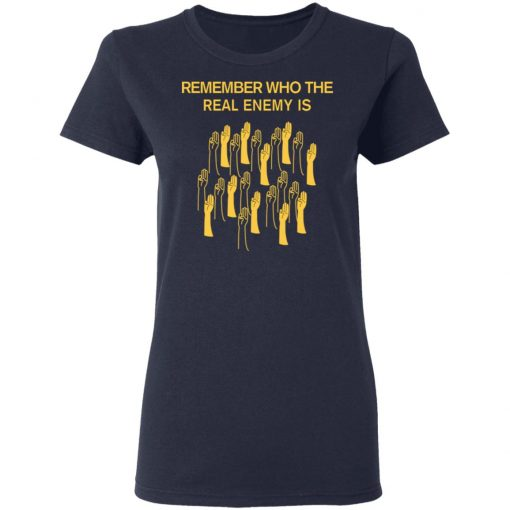 Remember Who The Real Enemy Is The Hunger Games T-Shirts, Hoodies, Long Sleeve