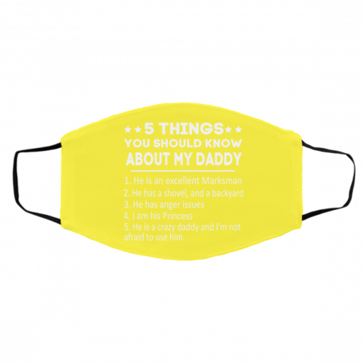 5 Things You Should Know About My Daddy Face Mask