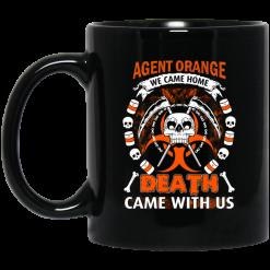 Vietnam Veteran: Agent Orange We Came Home Death Came With Us Mug