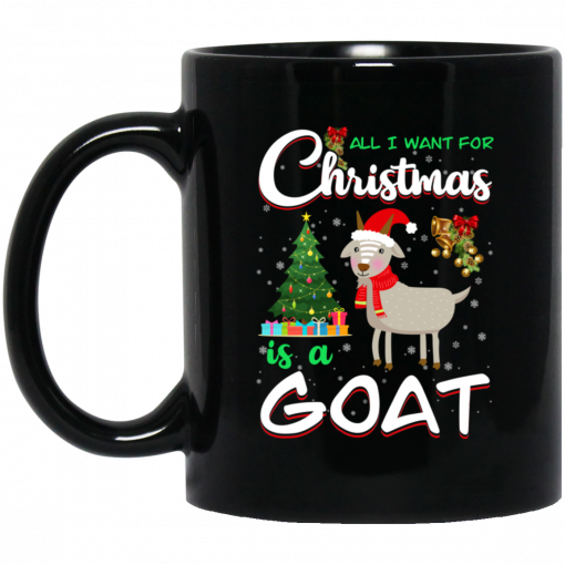 All I Want For Christmas Is A Goat Mug