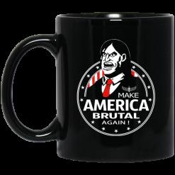 Make America Brutal Again Mug