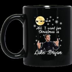All I Want For Christmas Is Luke Bryan Mug