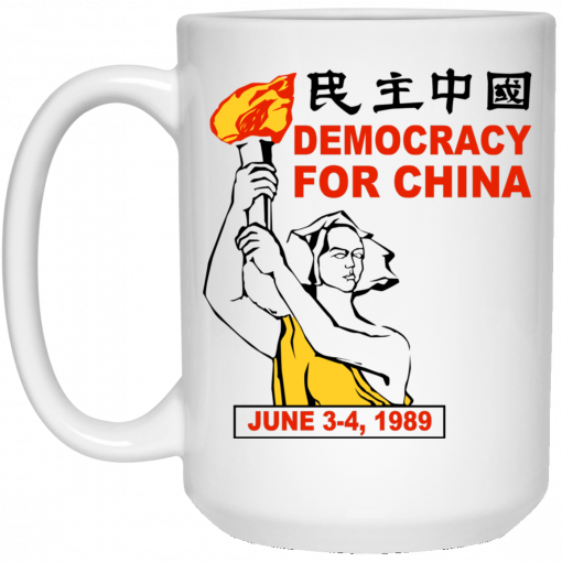 Democracy For China June 3-4 1989 Mug