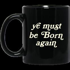 Ye Must Be Born Again Mug