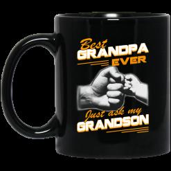 Best Grandpa Ever Just Ask My Grandson Mug