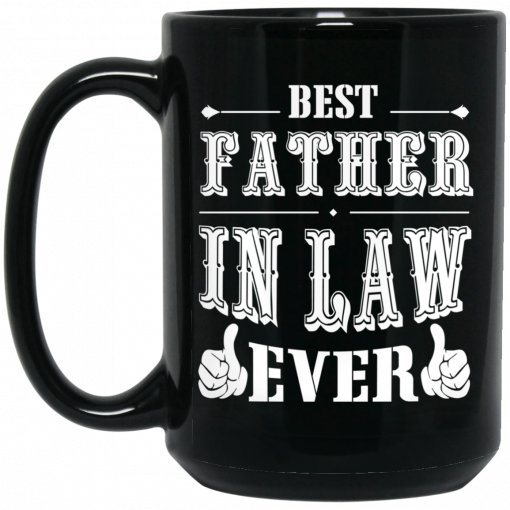 Best Father In Law Ever Mug