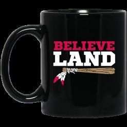 Believe Land Mug
