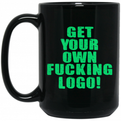 Over Kill This One's Ours Get Your Own Fucking Logo Mug
