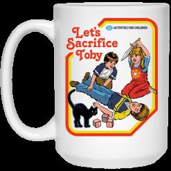 Let's Sacrifice Toby Steven Rhodes Mug